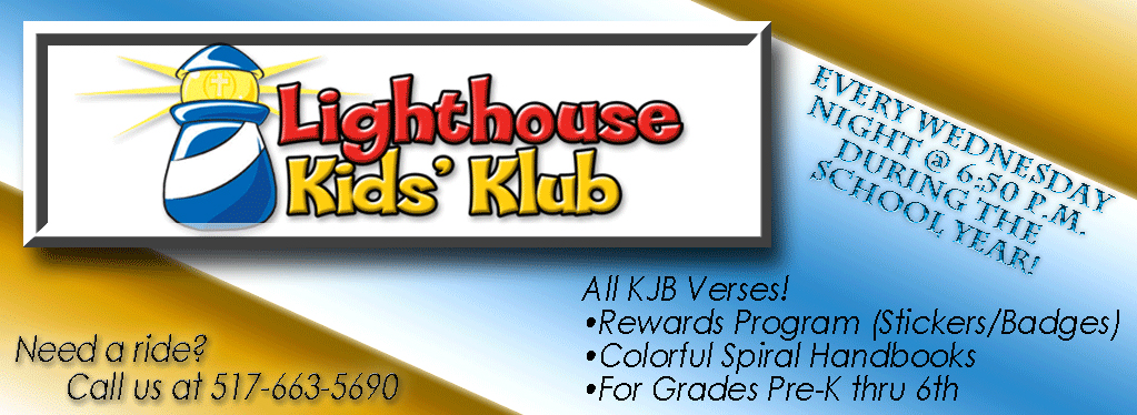 Grace Baptist Church, Eaton Rapids, MI, 2018, Kids Club, Summer, Bible Club, KJV, ALIVE, Lighthouse