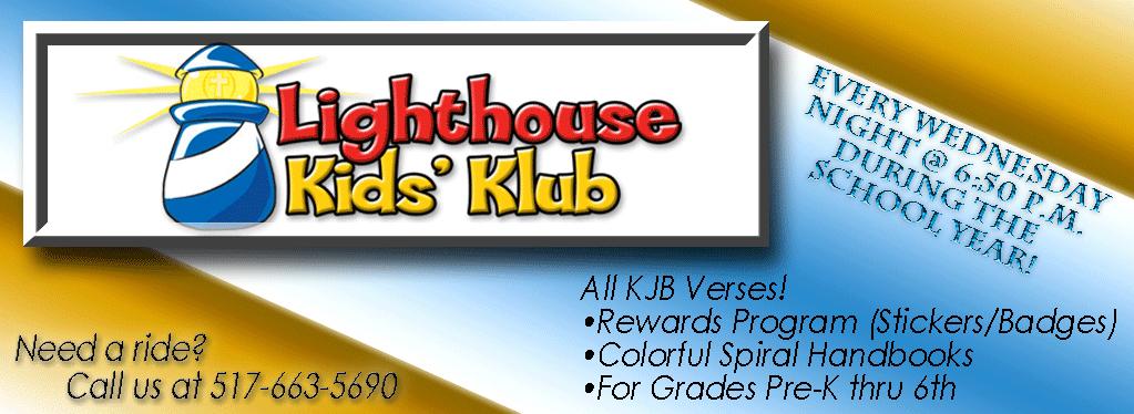 Grace Baptist Church, Eaton Rapids, MI, 2018, Kids Club, Summer, Bible Club, KJV, ALIVE, Lighthouse