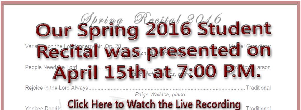 Grace Baptist Church, Eaton Rapids, MI, Spring 2016, Student Recital, Music Recital