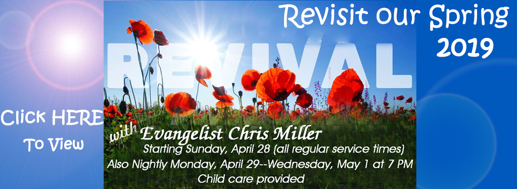 Grace Baptist Church, Eaton Rapids, MI, 2019, Spring Revival, Chris Miller Evangelist, Christmas, KJV