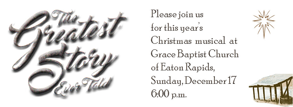 Grace Baptist Church, Eaton Rapids, MI, 2017, Christmas Program, Christmas Musical